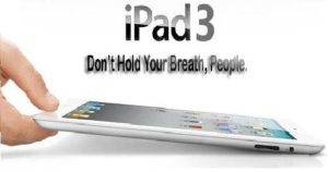 New Apple product iPad 3 goes into production1