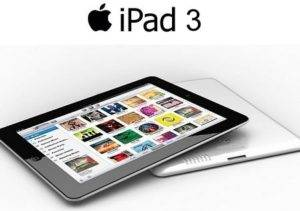 What, When and How Much?All Rumors About iPad 3