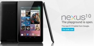 Google Nexus 4, Nexus 10 and Nexus 7 32GB 8