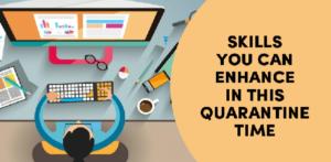 Skills to make in quarantine
